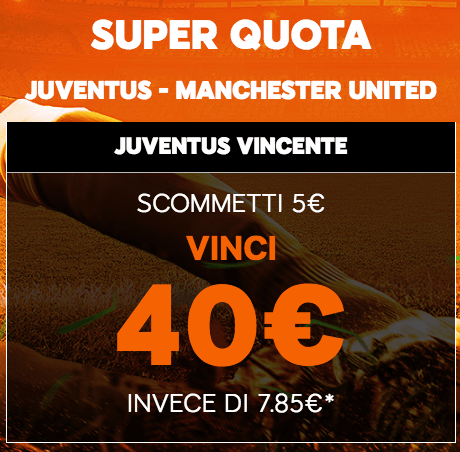 Super quota Juve Man United Betfair